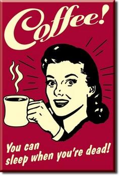 COFFEE - sleep Magnet
