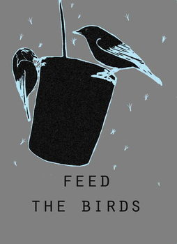 Feed the birds Taidejuliste