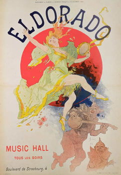 Poster for El Dorado by Jules Cheret Taidejuliste