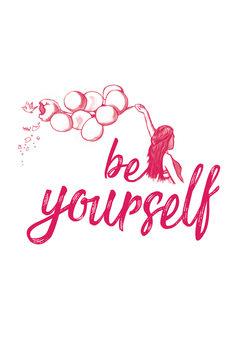 Eksklusiiviset taidevalokuvat Be yourself - Pink