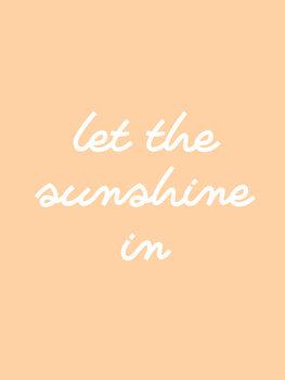 Kuva let the sunshine in