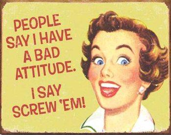 EPHEMERA - Bad Attitude Plaque métal décorée
