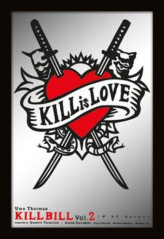 Espelho MIRRORS - kill bill / kill is love