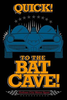 Juliste Batman - To The Bat Cave