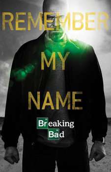 Juliste BREAKING BAD - Remember My Name