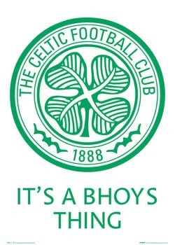 Juliste Celtic - bhoys thing badge