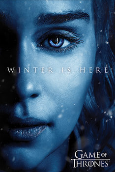 Juliste  Game of Thrones: Winter Is Here - Daenerys
