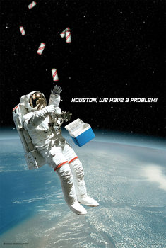 Juliste Houston, We Have A Problem!