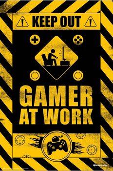 Juliste Keep Out! - Gamer at Work