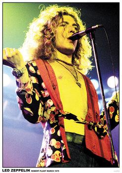 Juliste Led Zeppelin - Robert Plant March 1975