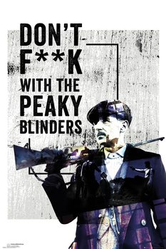 Juliste  Peaky Blinders - Don't F**k With