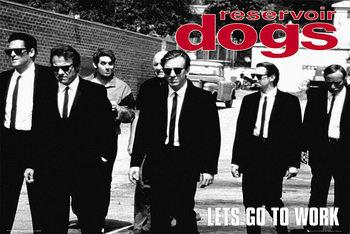 Juliste  Reservoir Dogs - Let's Go to Work