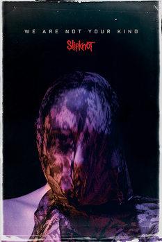 Juliste Slipknot - We Are Not Your Kind