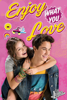 Juliste Soy Luna - Enjoy What You Love