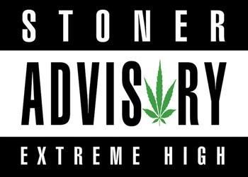 Juliste Stoner advisory