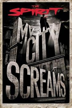 Juliste THE SPIRIT - my city screams