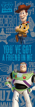 Juliste Toy Story - You've Got A Friend