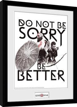 God Of War - Don't Be Sorry Kehystetty juliste