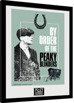 Peaky Blinders - By Order Of The Kehystetty juliste
