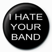 I HATE YOUR BAND Merkit, Letut