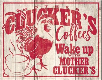 Metal sign Clucker's Coffees