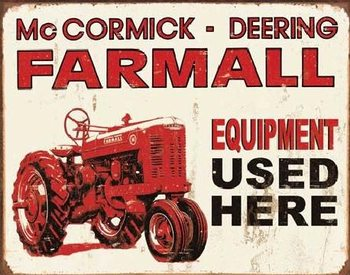 Metal sign FARMALL - equip used here