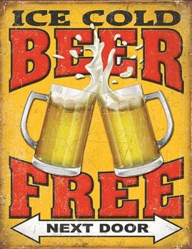 Metal sign Free Beer - Next Door