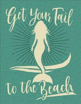 Metal sign Get Your Tail - Mermaid