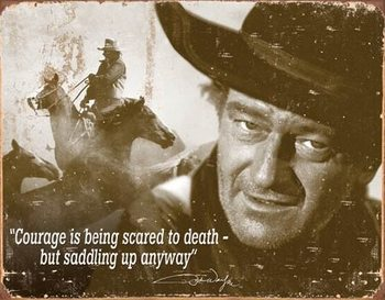 Metal sign John Wayne - Courage