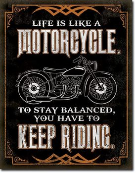 Metal sign Life is Life - Motorcycle