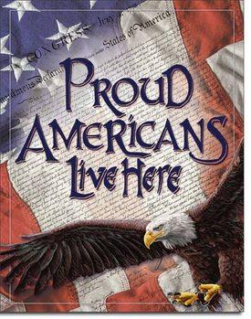 Metal sign Proud Americans