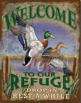 Metal sign Welcome to Our Refuge