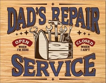 Dad's Repair Service Metal Sign