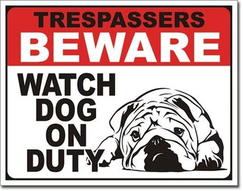 Dog on Duty Metal Sign