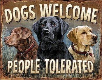 Dogs Welcome Metal Sign
