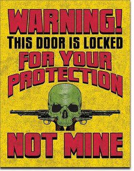 Door is Locked Metal Sign