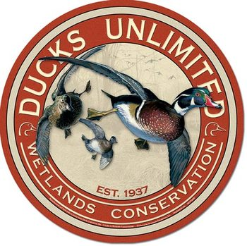DUCKS UNLIMITED - Round Metal Sign