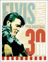 ELVIS PRESLEY - 30th anniversary Metal Sign