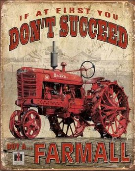 FARMALL - Succeed Metal Sign
