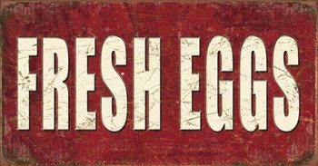 Fresh Eggs Metal Sign