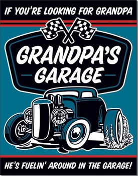 Grandpa's Garage - Fuelin  Metal Sign