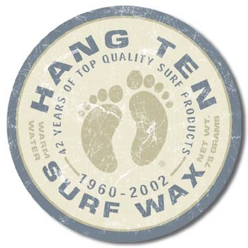 HANG TEN - surf wax Metal Sign
