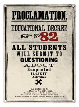 Harry Potter - Decree 82 Metal Sign