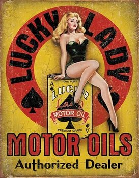 Lucky Lady - Motor Oil Metal Sign