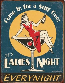 MOORE - Ladies Night Metal Sign