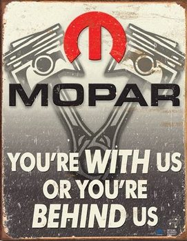 Mopar - Behind Us Metal Sign