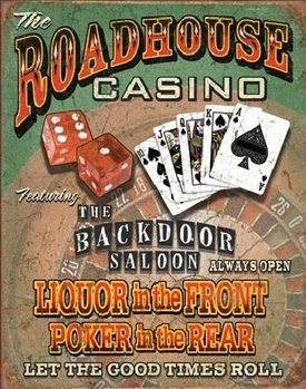 ROADHOUSE BAR & CASINO Metal Sign