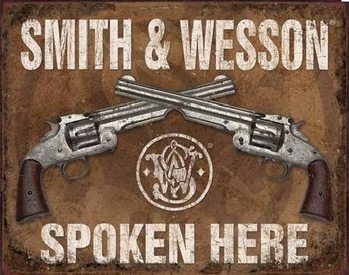 S&W - SMITH & WESSON - Spoken Here Metal Sign
