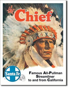 SANTA FE - the chief Metal Sign