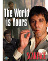 SCARFACE THE WORLD IS YOURS Metal Sign